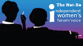 Not-so-independent-womens-forum-270px.jpg