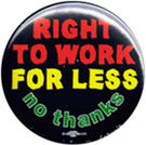Right-to-work-for-less-button-190px.jpg